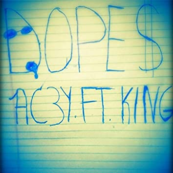 Dope$ (feat. King)