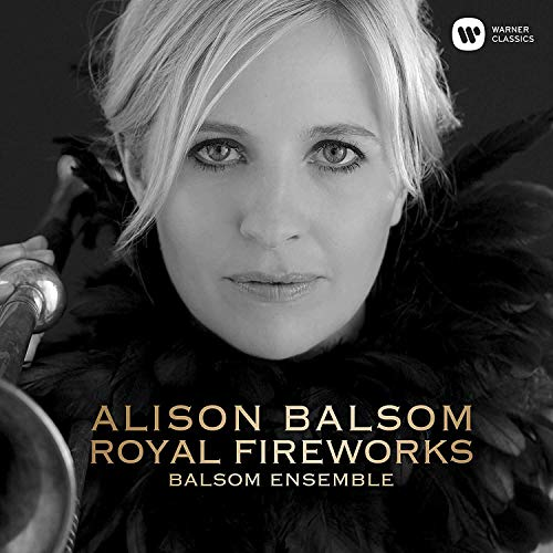 The Balsom Ensemble: Royal Fireworks (CD)