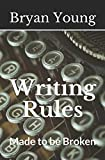 Writing Rules - Made to Be Broken