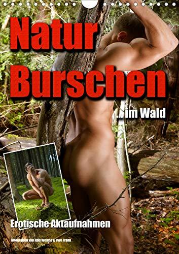 Naturburschen im Wald (Wandkalender 2021 DIN A4 hoch)