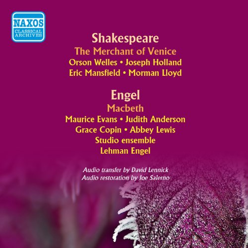 The Merchant of Venice (adapted by Orson Wells; music by Elliott Carter):...