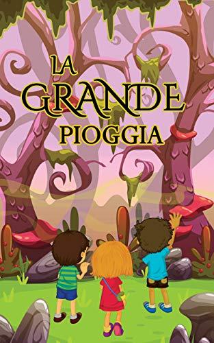 La grande pioggia: Libri per bambini