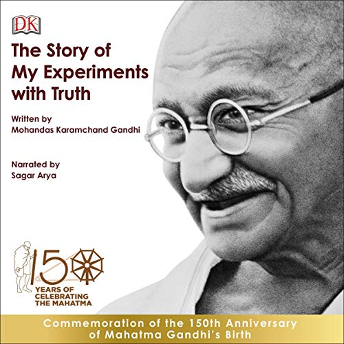The Story of My Experiments with Truth: An Autobiography cover art