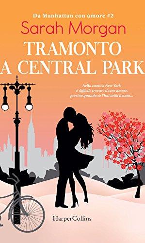 Tramonto a Central Park. Da Manhattan con amore (Vol. 2)