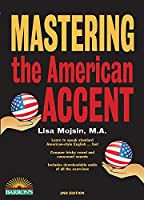 Mastering the American Accent (Barron's Foreign Language Guides)