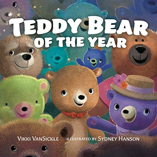 Compare Textbook Prices for Teddy Bear of the Year  ISBN 9780735263925 by VanSickle, Vikki,Hanson, Sydney