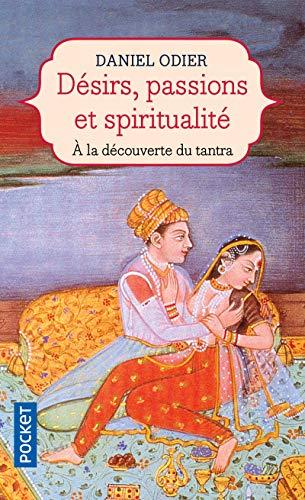 Désirs, passions & spiritualité