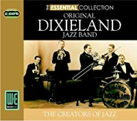 The Essential Collection by ORIGINAL DIXIELAND JAZZ BAND (2006-06-20)