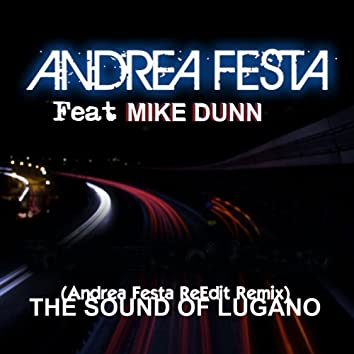 The Sound of Lugano (feat. Mike Dunn)