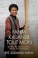 Fanm Ka Janbe Tout Mòn: 25 Règ Pou Fanm KI Nan Domèn Antreprenarya