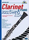 Jazz Swing Duets for Clarinet & Piano: Anthology Duets (Anthology Duets/Trios/Quartets)