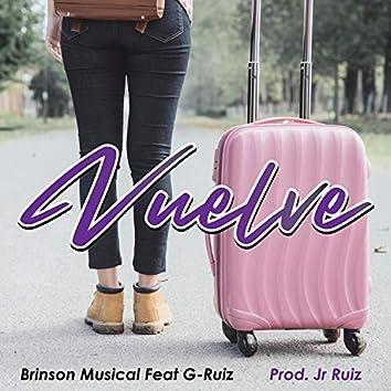 Vuelve (feat. G-Ruiz)