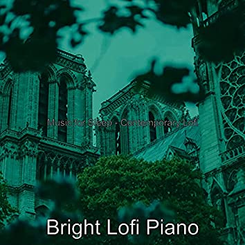 Music for Sleep - Contemporary Lofi