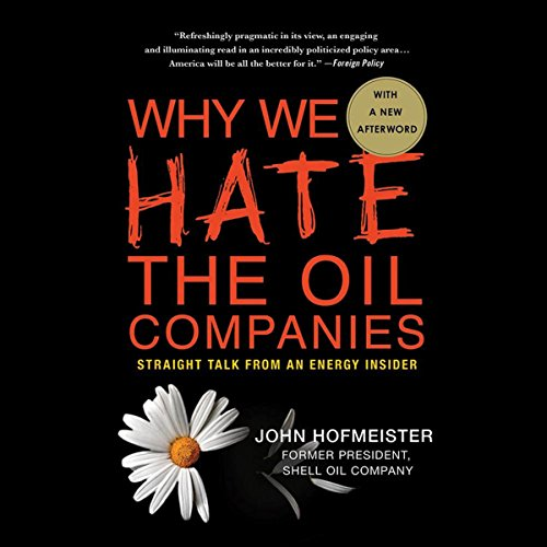 Why We Hate the Oil Companies audiobook cover art