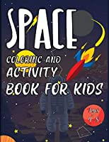 Space Coloring and Activity Book for Kids Ages 4-8: Creative Haven Space Coloring Book