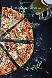 Il mio quaderno di ricette per la pizza: libro di ricette della pizza da riempire   quaderno di ricette della pizza da riempire   libro di ricette della pizza   ricette della pizza e mini-pizza