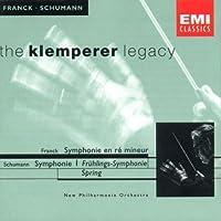 Franck: Symphony in D Minor / Schumann: Symphony No. 1 in B flat, op. 38 Spring