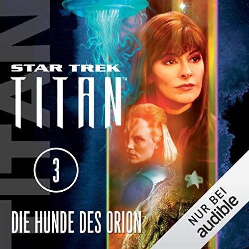 Die Hunde des Orion     Star Trek Titan 3              By:                                                                                                                                 Christopher L. Bennett                               Narrated by:                                                                                                                                 Detlef Bierstedt                      Length: 13 hrs and 42 mins     Not rated yet     Overall 0.0