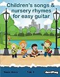 Children's songs & nursery rhymes for easy guitar. Vol 2