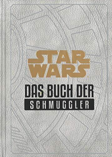 Star Wars: Das Buch der Schmuggler: Geschichten aus der Unterwelt