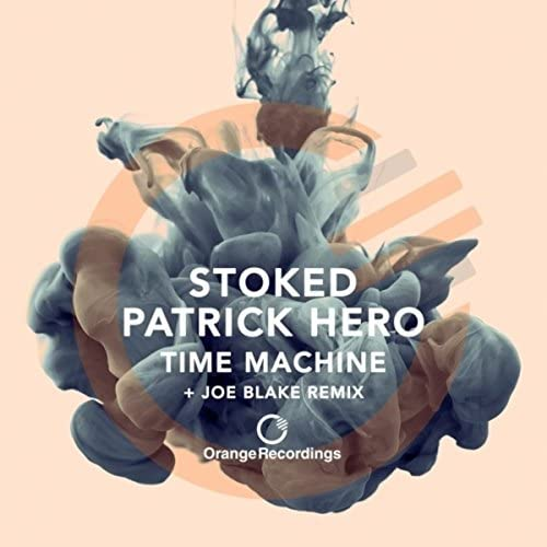 Patrick Hero & Stoked