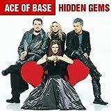 Songtexte von Ace of Base - Hidden Gems