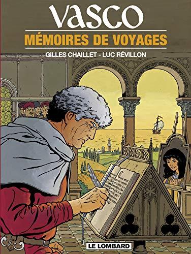 Vasco - tome 16 - Mémoires de voyages (French Edition)