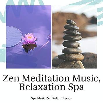 Zen Meditation Music, Relaxation Spa
