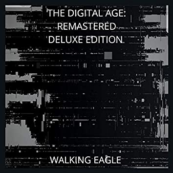 The Digital Age (Remastered Deluxe Edition)
