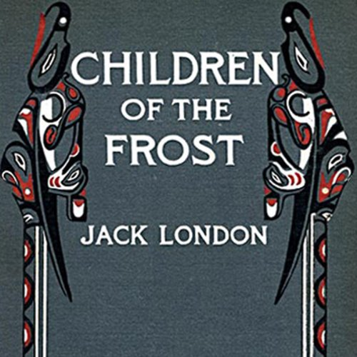 The Children of the Frost audiobook cover art