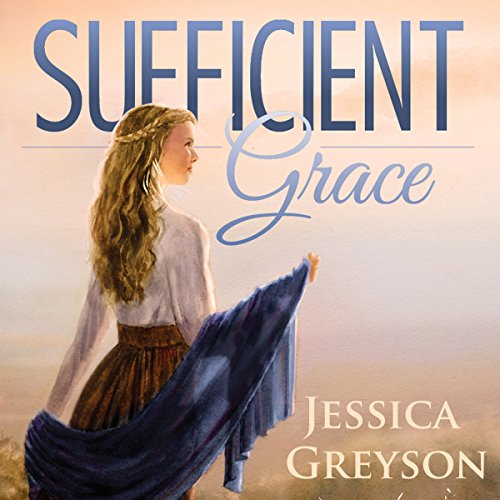 Sufficient Grace (Volume 1) audiobook cover art