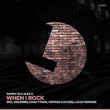 When I Rock