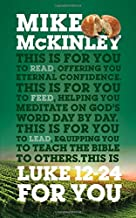 Luke 12-24 For You (God's Word for You)