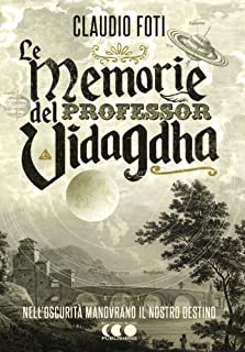 Le memorie del Professor Vidagdha