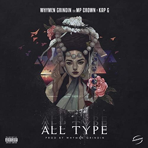 Whymen Grindin feat. MP Crown & Kap G