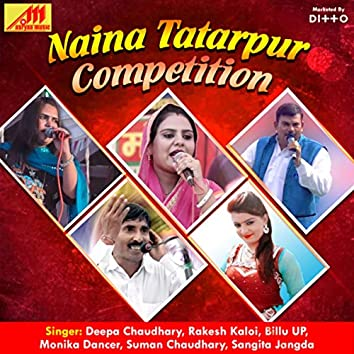 Naina Tatarpur Competition