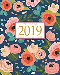 2019 Planner Weekly And Monthly: Calendar + Organizer   Inspirational Quotes And Navy Floral Cover   January 2019 through December 2019
