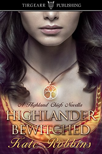 Highlander Bewitched: A Highland Chiefs Novella, #1 (English Edition)