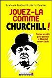 Jouez-la comme Churchill