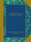 La Religion Dans Les Limites De La Raison - Ulan Press - 04/06/2011
