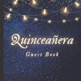 Quinceanera Guest Book: Quinceanera Gifts, Dresses, Decorations in Magic Night Theme Dark Blue Sky with Gold Stars and Party Lamp Garlands | 15th ... | Paperback Guest Book (Premium Cream Paper)