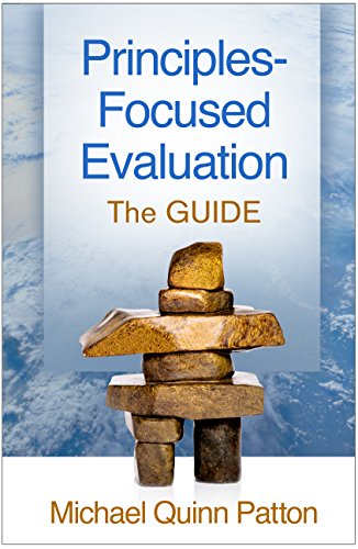 Principles-Focused Evaluation: The GUIDE (English Edition)