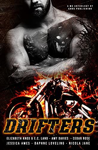Drifters by [Elizabeth Knox, E.C. Land, Amy Davies, Jessica Ames, Daphne Loveling, Nicola Jane, Cedar Rose]