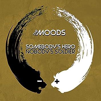 Somebody's Hero Nobody's Soldier