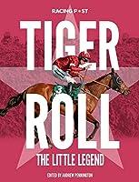 Tiger Roll: The Little Legend