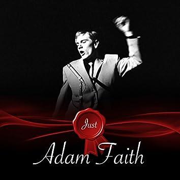 Just - Adam Faith