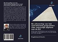 De uitvoering van het operationeel programma voor menselijk kapitaal van de EU: Welke zorgen heeft de Poolse regering met betrekking tot het operationeel programma voor menselijk kapitaal 2007-2013 van de EU?