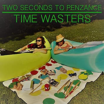 Time Wasters