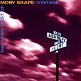 Vintage: The Very Best of Moby Grape by Moby Grape (2008-02-01)
