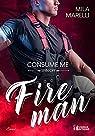 Fireman, tome 2 : Consume me par Marelli
